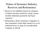 nature of insurance industry reserves and reinsurance