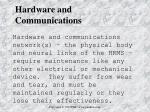 hardware and communications