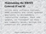 maintaining the hrms general cont d5