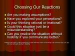 choosing our reactions