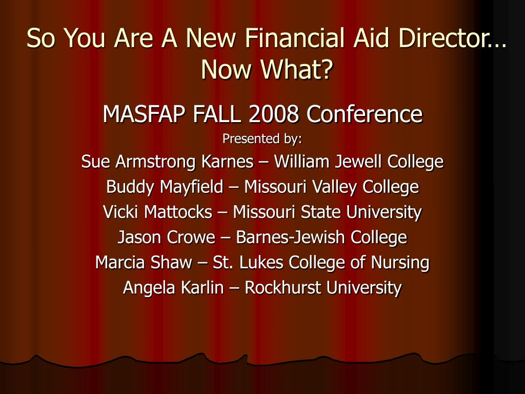 so you are a new financial aid director now what l.