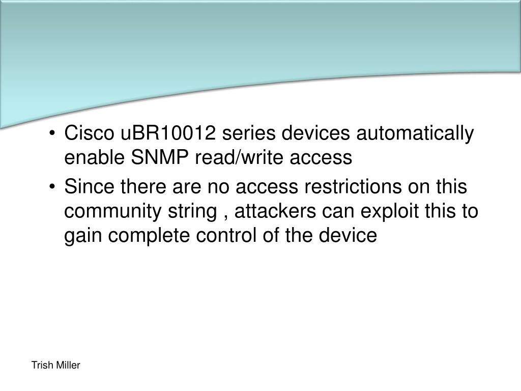 Cisco uBR10012 series devices automatically enable SNMP read/write access