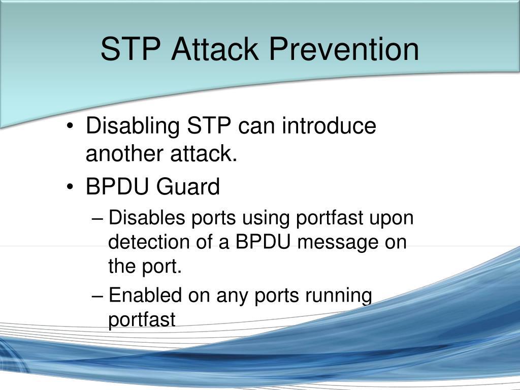 STP Attack Prevention