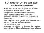 i competition under a cost based reimbursement system3