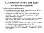 i competition under a cost based reimbursement system4