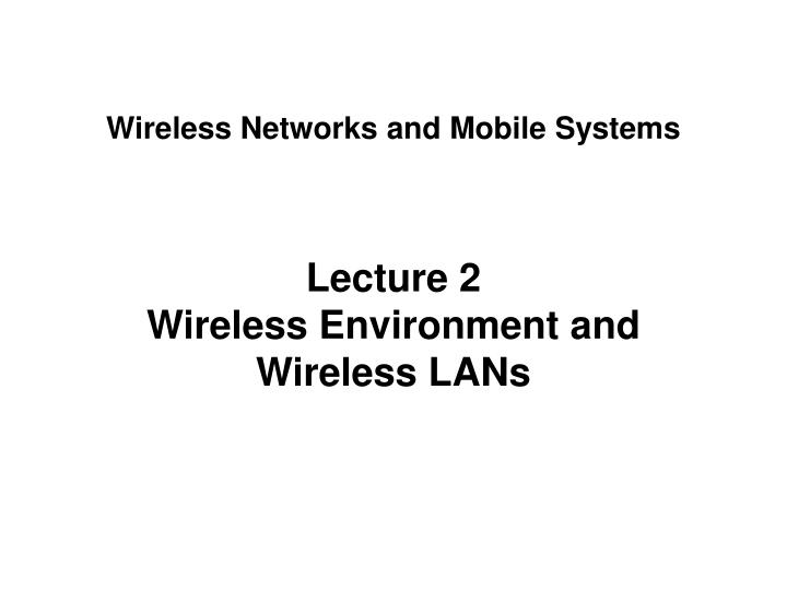 wireless networks and mobile systems n.