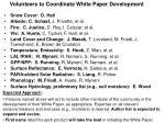 volunteers to coordinate white paper development