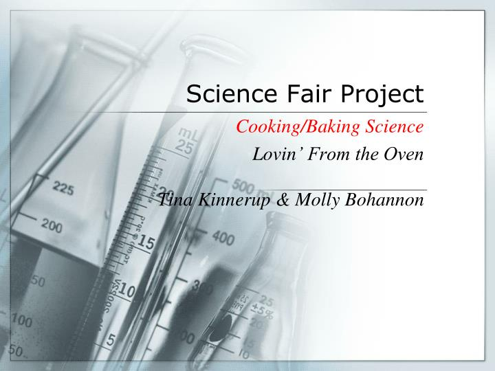 Ppt science fair project powerpoint presentation id708758 science fair project toneelgroepblik Choice Image