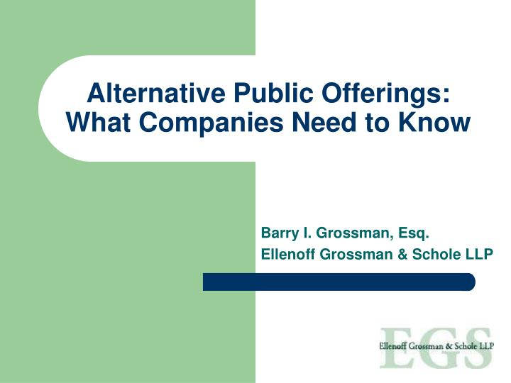alternative public offerings what companies need to know n.
