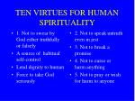ten virtues for human spirituality