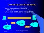 combining security functions