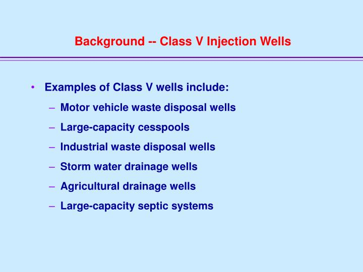 Background -- Class V Injection Wells