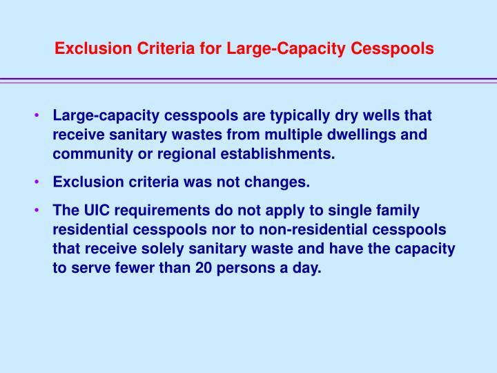 Exclusion Criteria for Large-Capacity Cesspools