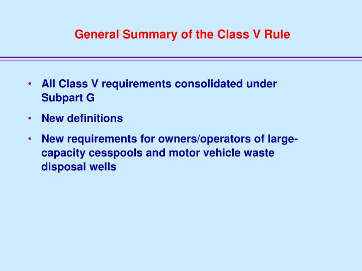 General Summary of the Class V Rule