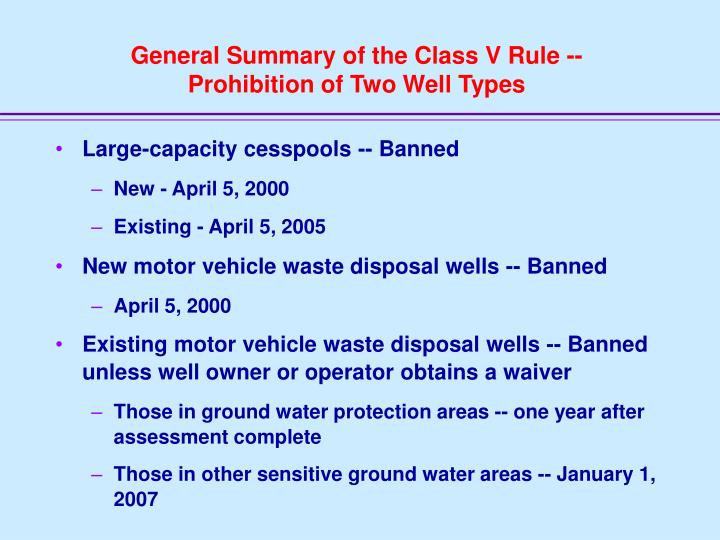 General Summary of the Class V Rule --