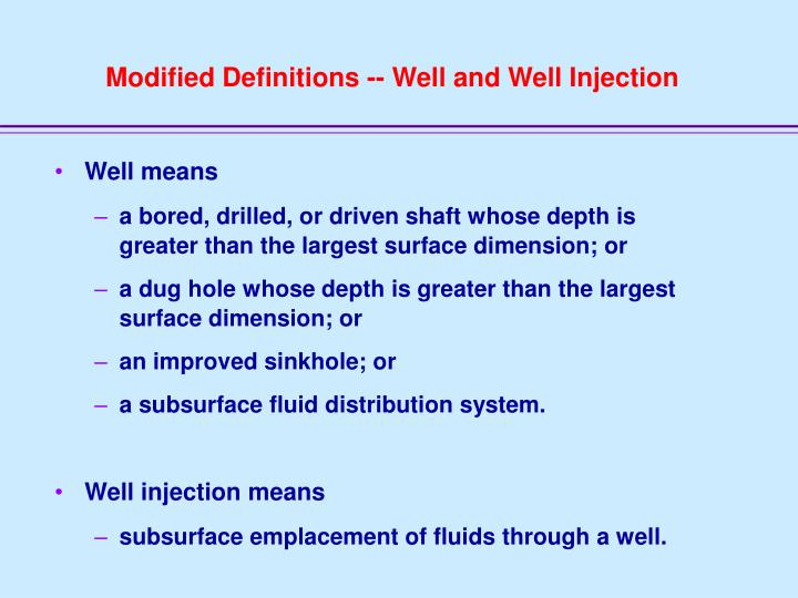 Modified Definitions -- Well and Well Injection
