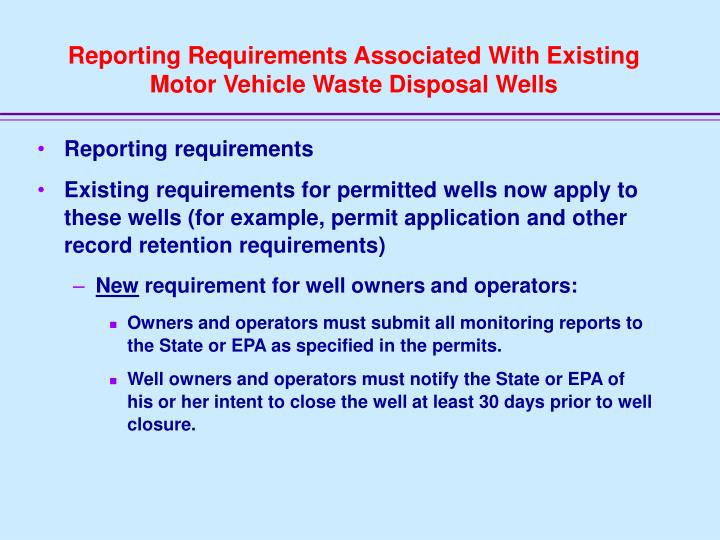 Reporting Requirements Associated With Existing Motor Vehicle Waste Disposal Wells