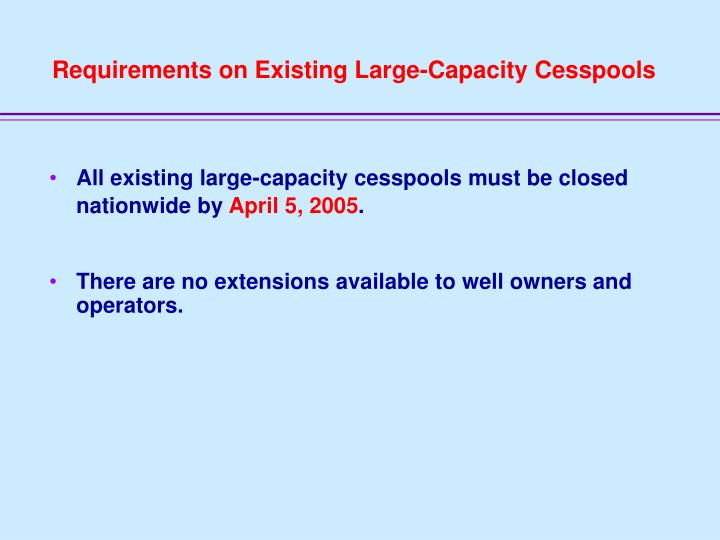 Requirements on Existing Large-Capacity Cesspools