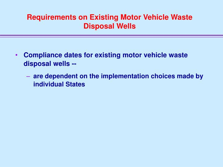 Requirements on Existing Motor Vehicle Waste Disposal Wells