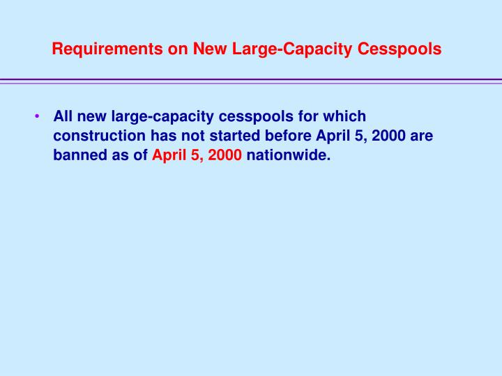 Requirements on New Large-Capacity Cesspools