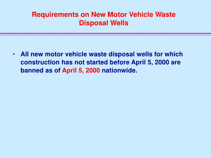 Requirements on New Motor Vehicle Waste