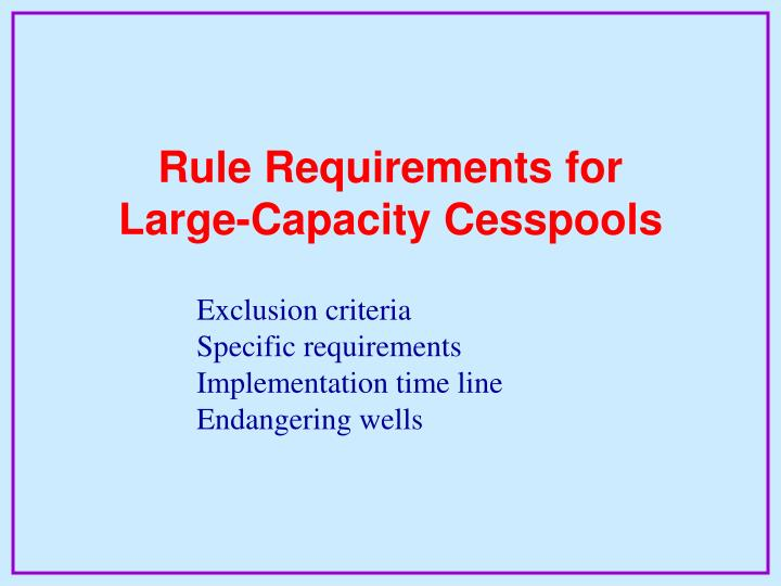 Rule Requirements for
