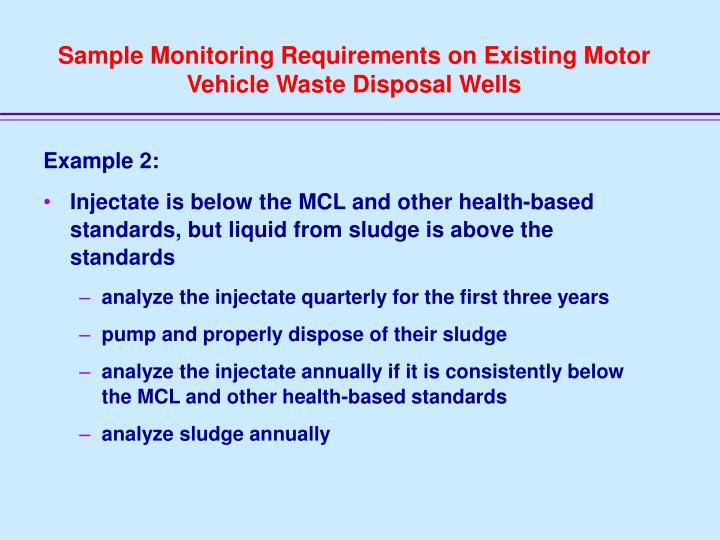 Sample Monitoring Requirements on Existing Motor Vehicle Waste Disposal Wells