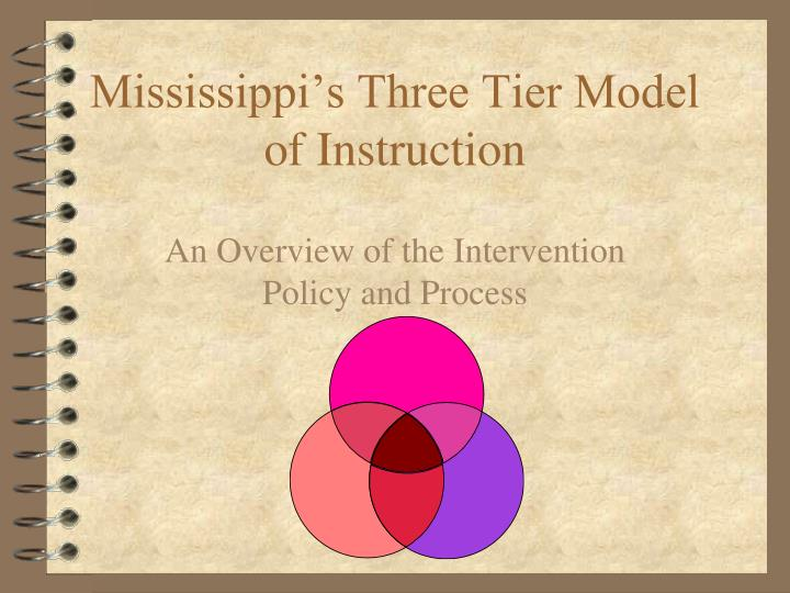 mississippi s three tier model of instruction n.