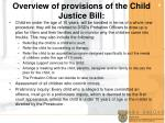 overview of provisions of the child justice bill