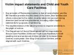 victim impact statements and child and youth care facilities