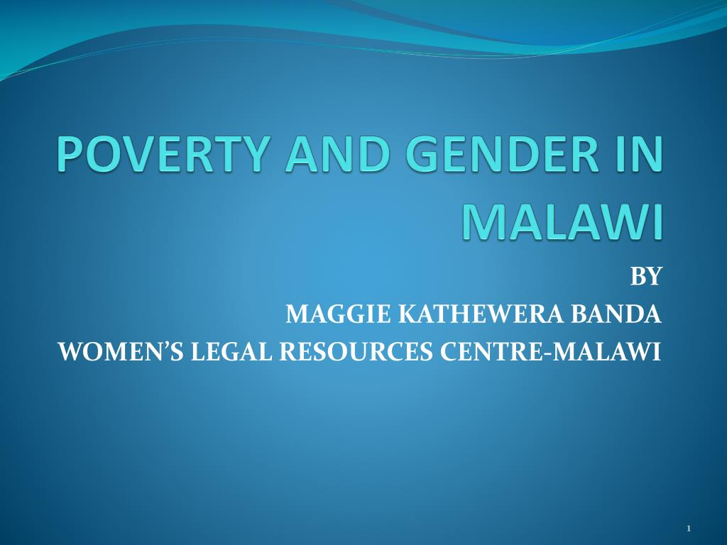 poverty and gender in malawi l.