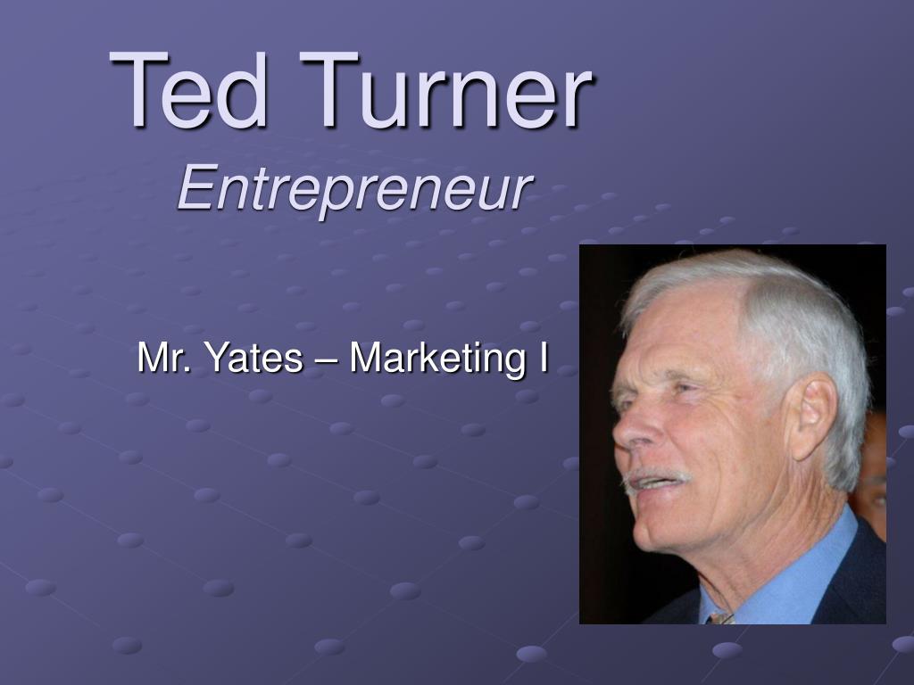 ted turner entrepreneur l.