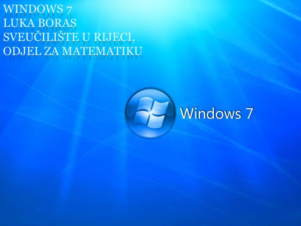 windows 7 luka boras sveu ili te u rijeci odjel za matematiku l.