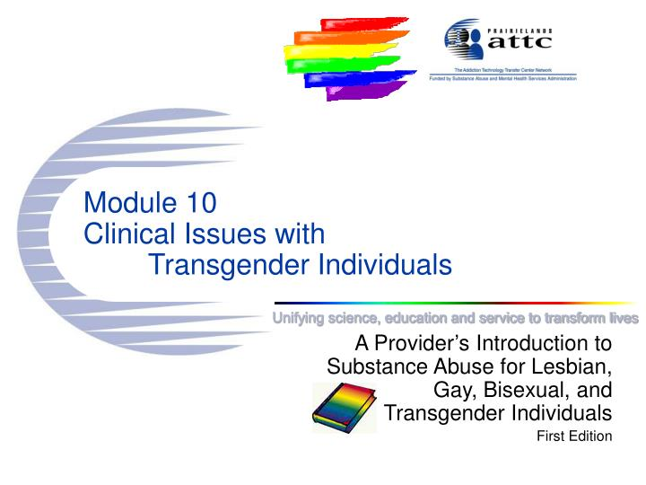 module 10 clinical issues with transgender individuals n.