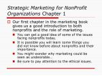 strategic marketing for nonprofit organizations chapter 1