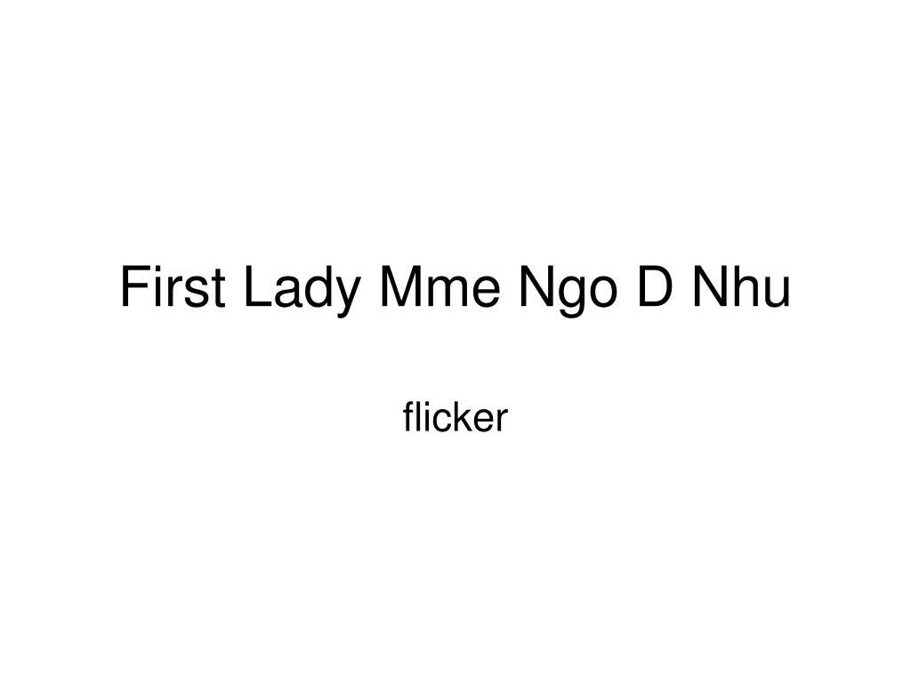 first lady mme ngo d nhu l.