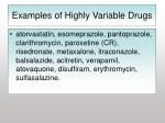 examples of highly variable drugs