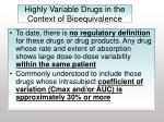 highly variable drugs in the context of bioequivalence