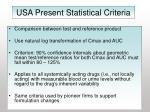 usa present statistical criteria