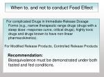 when to and not to conduct food effect53