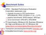 benchmark s uites