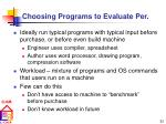 choosing programs to evaluate per