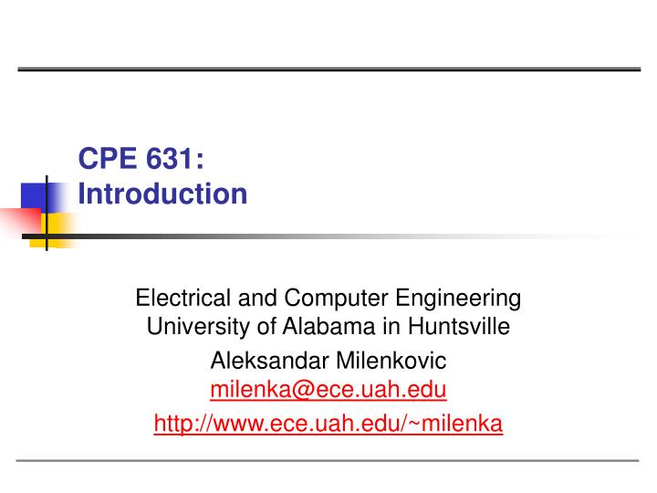 cpe 631 introduction n.