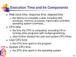 execution time and its components
