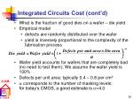 integrated circuits cost cont d