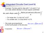 integrated circuits cost cont d1