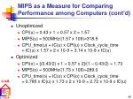 mips as a measure for comparing performance among computers cont d2
