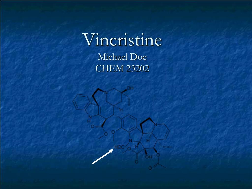 vincristine michael doe chem 23202 l.