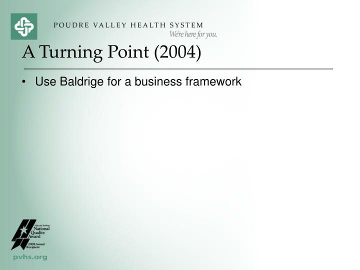 Use Baldrige for a business framework