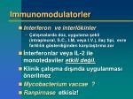 immunomodulatorler